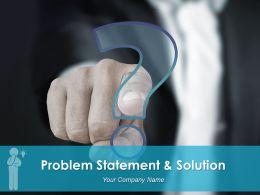 Problem Statement Solution Powerpoint Presentation Slides