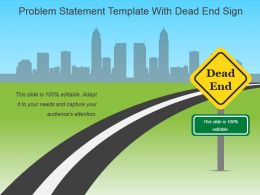 Problem Statement Template With Dead End Sign Ppt Inspiration