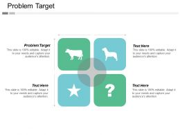 Problem Target Ppt Powerpoint Presentation Gallery Templates Cpb