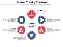 Problem Tracking Database Ppt Powerpoint Presentation Infographics Icons Cpb