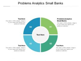 Problems Analytics Small Banks Ppt Powerpoint Presentation Gallery Format Cpb