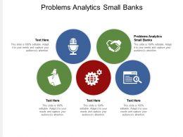 Problems Analytics Small Banks Ppt Powerpoint Presentation Portfolio Designs Cpb