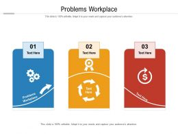 Problems Workplace Ppt Powerpoint Presentation Ideas Show Cpb