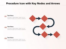 Procedure Icon With Key Nodes And Arrows