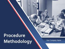 Procedure Methodology Powerpoint Presentation Slides