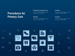 Procedures For Primary Care Ppt Powerpoint Presentation Slides Guidelines