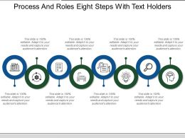 Process And Roles Eight Steps With Text Holders