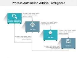 Process Automation Artificial Intelligence Ppt Powerpoint Presentation Portfolio Deck Cpb