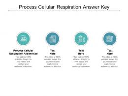Process Cellular Respiration Answer Key Ppt Powerpoint Presentation Styles Deck Cpb