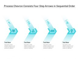 Process Chevron Consists Four Step Arrows In Sequential Order