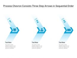 Process Chevron Consists Three Step Arrows In Sequential Order