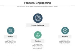 Process Engineering Ppt Powerpoint Presentation Tips Cpb