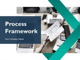 Process Framework Powerpoint Presentation Slides