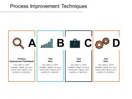 Process Improvement Techniques Ppt Powerpoint Presentation Inspiration Design Ideas Cpb