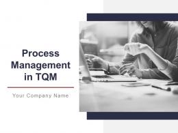 Process Management In Tqm Powerpoint Presentation Slides