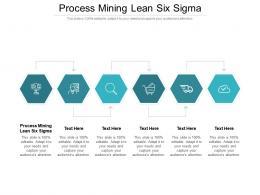 Process Mining Lean Six Sigma Ppt Powerpoint Presentation Portfolio Graphics Design Cpb