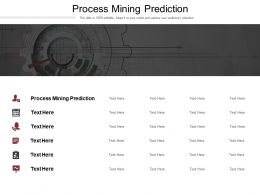 Process Mining Prediction Ppt Powerpoint Presentation Pictures Structure Cpb