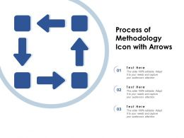 Process Of Methodology Icon With Arrows