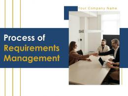 Process Of Requirements Management Powerpoint Presentation Slides