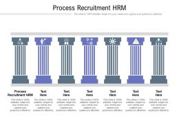 Process Recruitment HRM Ppt Powerpoint Presentation File Guide Cpb