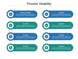 Process Variability Ppt Powerpoint Presentation Outline Slide Download Cpb