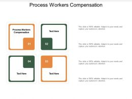 Process Workers Compensation Ppt Powerpoint Presentation Model Icon Cpb