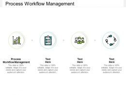 Process Workflow Management Ppt Powerpoint Presentation Clipart Cpb