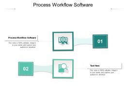Process Workflow Software Ppt Powerpoint Presentation Model Outfit Cpb