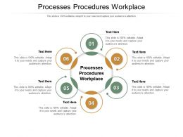 Processes Procedures Workplace Ppt Powerpoint Presentation Gallery Aids Cpb