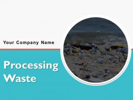 Processing Waste Powerpoint Presentation Slides