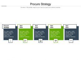 Procure Strategy Ppt Powerpoint Presentation Slides Master Slide Cpb