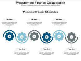 Procurement Finance Collaboration Ppt Powerpoint Presentation Infographics Graphic Images Cpb