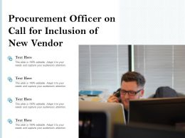Procurement Officer On Call For Inclusion Of New Vendor