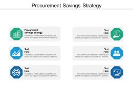 Procurement Savings Strategy Ppt Powerpoint Presentation File Information Cpb