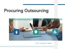 Procuring Outsourcing Business Approaches Procurement Strengths Investment Strategic