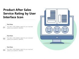 Product After Sales Service Rating By User Interface Icon