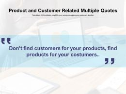 Product And Customer Related Multiple Quotes