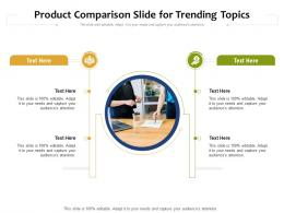 Product Comparison Slide For Trending Topics Infographic Template