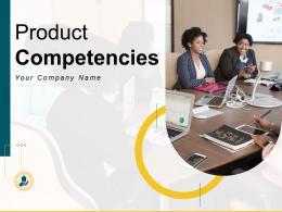 Product Competencies Powerpoint Presentation Slides