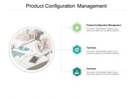 Product Configuration Management Ppt Powerpoint Presentation Model Cpb