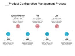 Product Configuration Management Process Ppt Powerpoint Presentation Slides Cpb