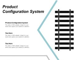 Product Configuration System Ppt Powerpoint Presentation Model Themescpb