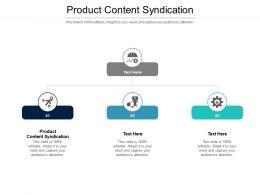 Product Content Syndication Ppt Powerpoint Presentation Ideas Slide Portrait Cpb