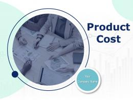 Product Cost Powerpoint Presentation Slides