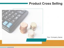 Product Cross Selling Powerpoint Presentation Slides