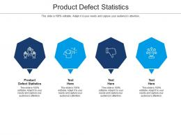 Product Defect Statistics Ppt Powerpoint Presentation Summary Example Cpb