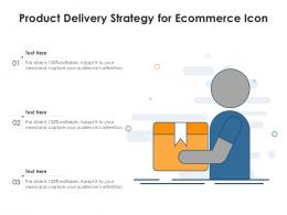 Product Delivery Strategy For Ecommerce Icon