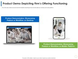 Product Demo Depicting Firms Offering Functioning Product Slide Ppt Layouts Styles