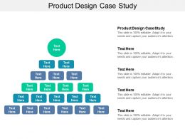 Product Design Case Study Ppt Powerpoint Presentation Styles Graphics Cpb