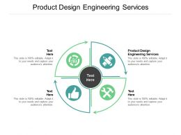 Product Design Engineering Services Ppt Powerpoint Presentation Portfolio Icon Cpb